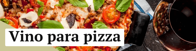 Vino para pizza