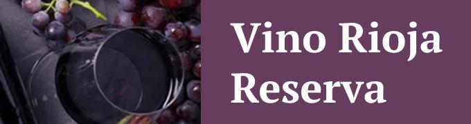 Vinos Rioja Reserva
