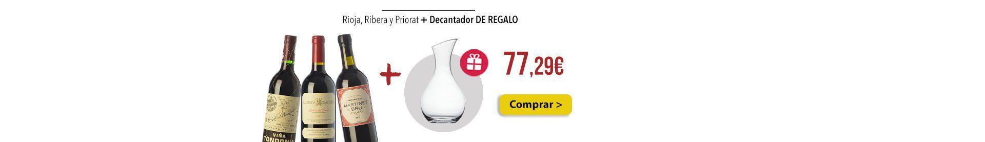 Rioja, Ribera y Priorat + Decantador DE REGALO