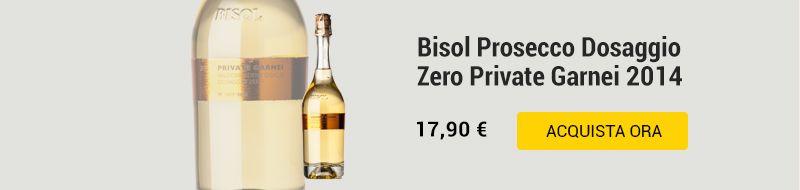 Bisol Prosecco Dosaggio Zero Private Garnei 2014