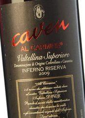 Caven Inferno Riserva Al Carmine 2009