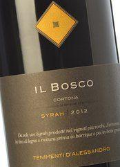 Tenimenti d'Alessandro Cortona Syrah Il Bosco 2012