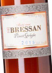Bressan Venezia Giulia Pinot Grigio 2015