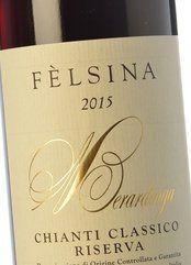 Fèlsina Chianti Classico Riserva 2015