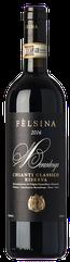 Fèlsina Chianti Classico Riserva 2016