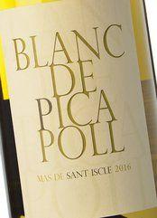 Blanc de Picapoll Sant Iscle 2016