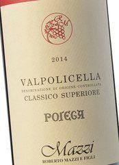 Mazzi Valpolicella Cl. Sup. Pojega 2014