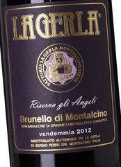La Gerla Brunello Riserva gli Angeli 2012